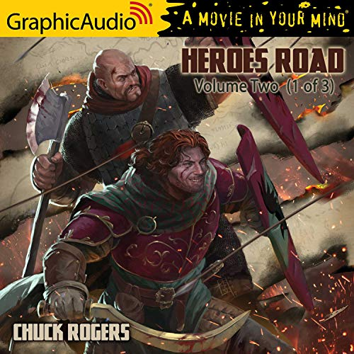 Heroes Road: Volume Two (1 of 3) [Dramatized Adaptation] cover art