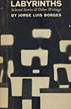 Labyrinths;: Selected stories & other writings (New directions paperbook, 186)