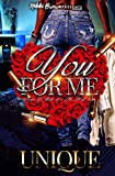 You for Me : Down To Ride For His Hood Love