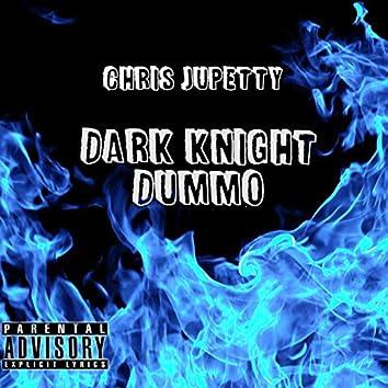 Dark Knight Dummo Freestyle