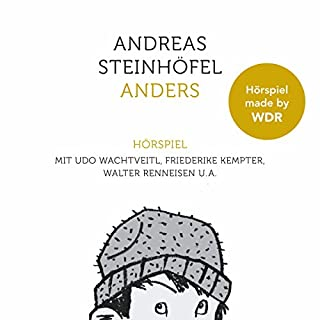 Anders                   Autor:                                                                                                                                 Andreas Steinhöfel                               Sprecher:                                                                                                                                 Udo Wachtveitl,                                                                                        Friederike Kempter,                                                                                        Walter Renneisen                      Spieldauer: 1 Std. und 16 Min.     15 Bewertungen     Gesamt 3,9