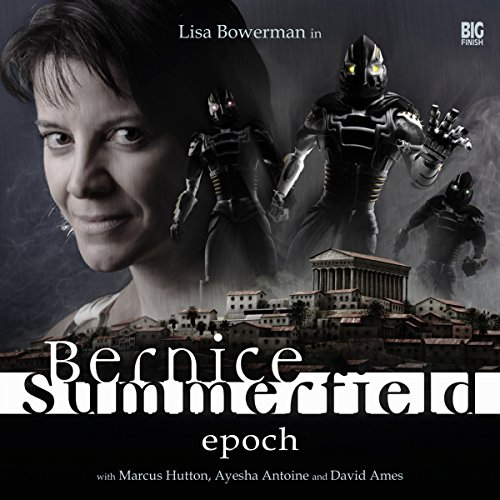 Bernice Summerfield - Epoch                   De :                                                                                                                                 Mark Wright,                                                                                        Jacqueline Rayner,                                                                                        Tony Lee,                   and others                          Lu par :                                                                                                                                 Lisa Bowerman,                                                                                        Ayesha Antoine,                                                                                        Marcus Hutton,                   and others                 Durée : 4 h et 23 min     Pas de notations     Global 0,0