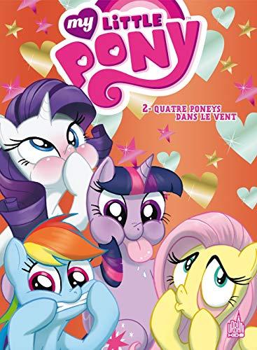 My little Pony, tome 2 : Quatre poneys dans le vent