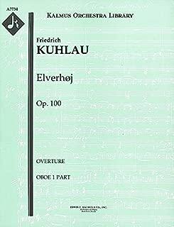 Elverhøj, Op.100 (Overture): Oboe 1 and 2 parts [A7734]