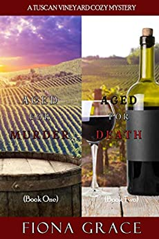 A Tuscan Vineyard Cozy Mystery Bundle (Books 1 and 2) by [Fiona Grace]