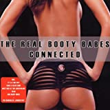 Real Booty Babes - Connected + Making Of (Enhanced CD)