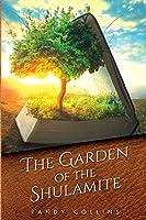 The Garden of the Shulamite