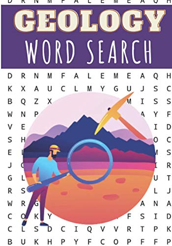 Geology Word Search: 40 puzzles | Challenging Puzzle Book for Adults, Kids, Seniors | More than 300 Geological words on Structure of the Earth's ... Geologic Vocabulary | Gift for Geologist