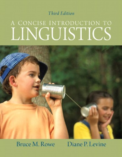 A Concise Introduction to Linguistics (3rd Edition)
