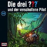 Die drei Fragezeichen und der Verschollene Pilot – Folge 163