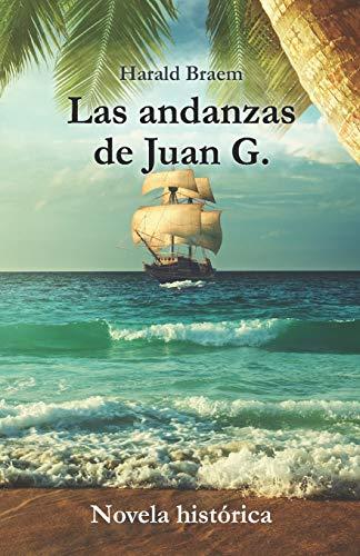 Las andanzas de Juan G.