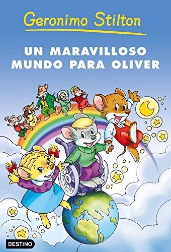 Un maravilloso mundo para Oliver (Geronimo Stilton nº 1)