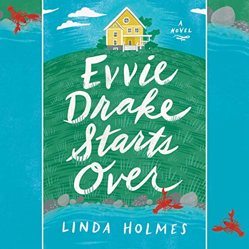 Evvie Drake Starts Over audiobook cover art