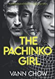 The Pachinko Girl: The Complete...