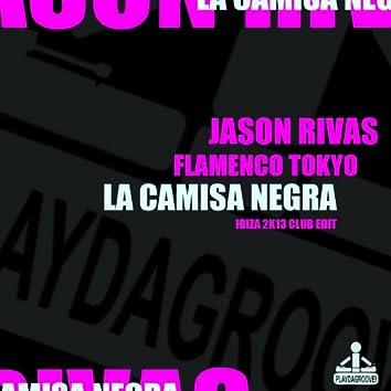 La Camisa Negra (Ibiza 2K13 Club Edit)