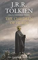 Narn I Chin Hurin; The Tale of the Children of Hurin by J.R.R. Tolkien(1905-06-29)