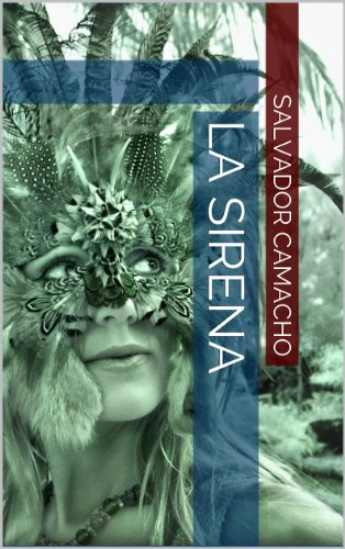 La Sirena (Spanish Edition)