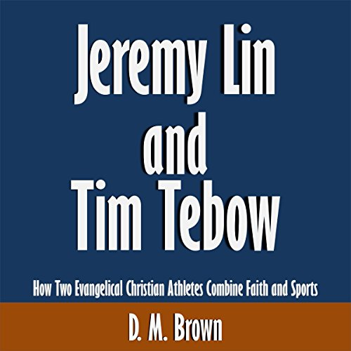 Jeremy Lin and Tim Tebow: How Two Evangelical Christian Athletes Combine Faith and Sports [Article] Titelbild
