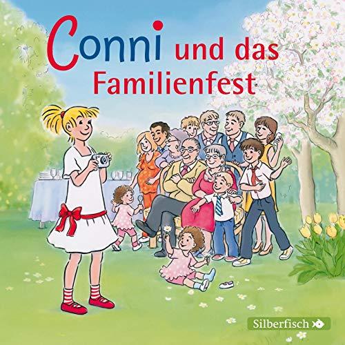 Conni und das Familienfest (Meine Freundin Conni - ab 6 25): 1 CD