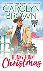 Honky Tonk Christmas: Grab Your Fans. Things Are About to Heat up in this Steamy Cowboy Holiday Romance.