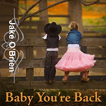 Baby You're Back - Single