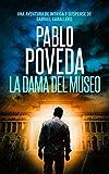 La Dama del Museo: Una aventura de intriga y suspense de Gabriel Caballero (Series detective privado crimen y misterio nº 9)