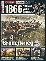 Clausewitz Spezial 24. Deutscher Krieg 1866