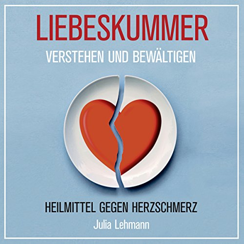 Liebeskummer verstehen und bewältigen: Heilmittel gegen Herzschmerz                   Autor:                                                                                                                                 Julia Lehmann                               Sprecher:                                                                                                                                 Alexandra Leise                      Spieldauer: 52 Min.     4 Bewertungen     Gesamt 3,0