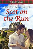 Scot on the Run (Kilted Heroes Book 4) (English Edition)