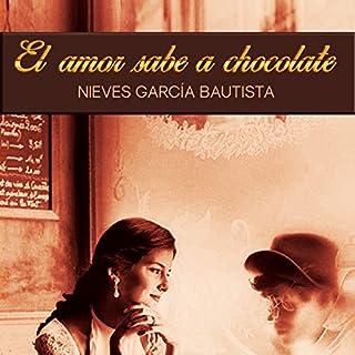 El amor sabe a chocolate [Love Tastes Like Chocolate] Titelbild