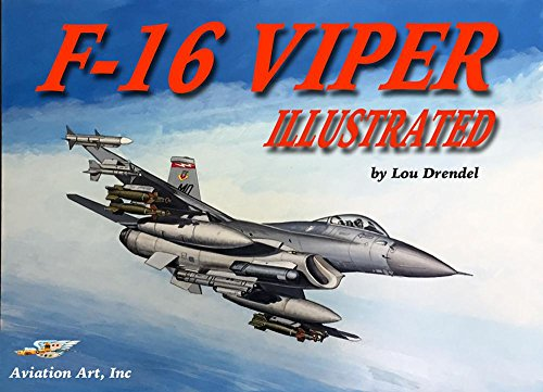 F-16 Viper Illustrated (The Illustrated Series of Military Aircraft) (English Edition)