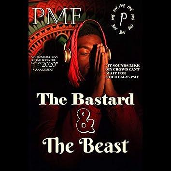 The Bastard & the Beast