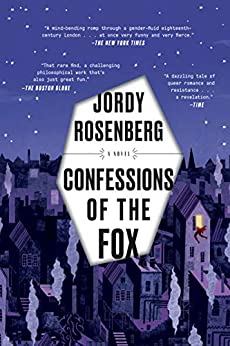 Confessions of the Fox: A Novel by [Jordy Rosenberg]