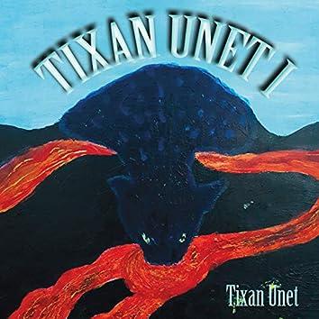 Tixan Unet 1