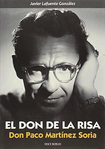 EL DON DE LA RISA: Don Paco Martínez Soria