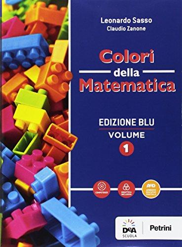 Colori della matematica. Quaderno. Ediz. blu. Per i Licei scientifici. Con e-book. Con espansione online: 1