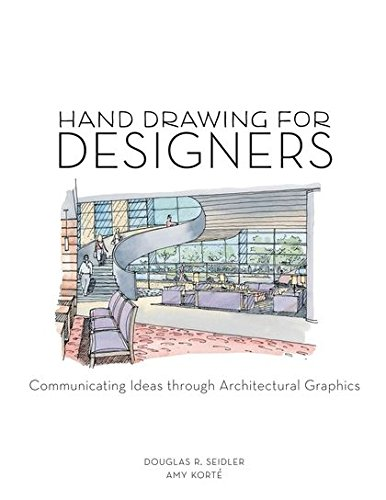 Hand Drawing for Designers: Communicating Ideas through Architectural Graphics