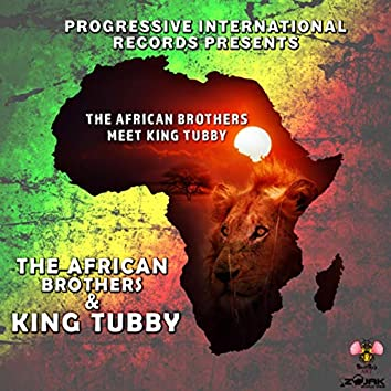 The African Brothers Meet King Tubby