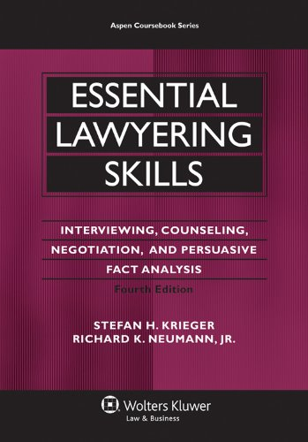Essential Lawyering Skills, 4th Edition (Aspen...