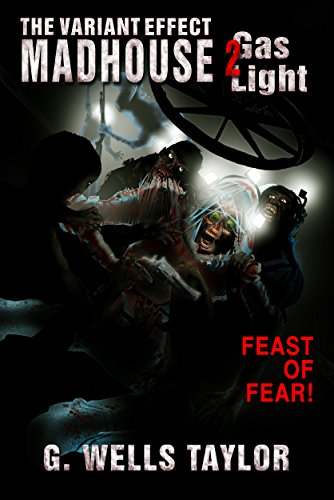Download The Variant Effect: Madhouse 2: Gas Light (English Edition) B078CR583R