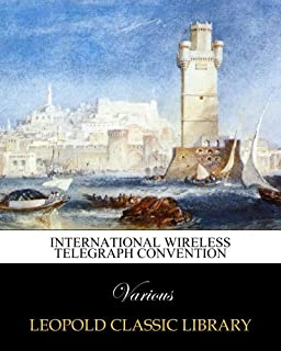 International wireless telegraph convention (French Edition)