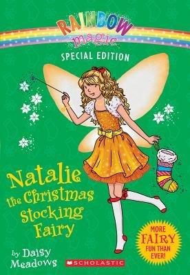Natalie the Christmas Stocking Fairy[NATALIE THE XMAS STOCKING FAIR][Paperback]