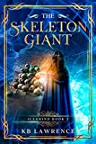 The Skeleton Giant: Icegrind Book 2