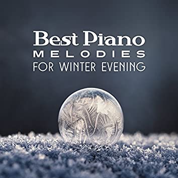 Best Piano Melodies for Winter Evening
