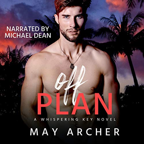 Off Plan Audiobook By May Archer cover art