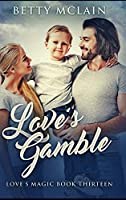 Love's Gamble