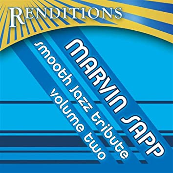 Marvin Sapp Smooth Jazz Tribute, Volume 2