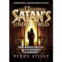 The 12 Gates of Satan's Underworld