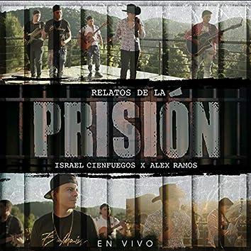 Relatos De La Prisión (En Vivo)