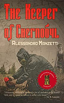 The Keeper of Chernobyl by [Alessandro Manzetti]
